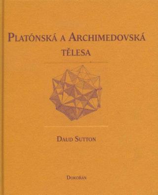 Platónská a archimédovská tělesa - Sutton Daud