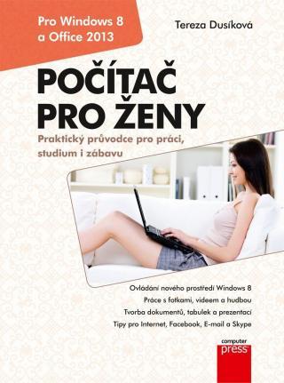 Počítač pro ženy: Vydání pro Windows 8 a Office 2013