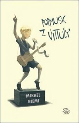 Popmusic z Vittuly - Mikael Niemi