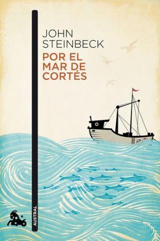 Por el mar de Cortés - Steinbeck John