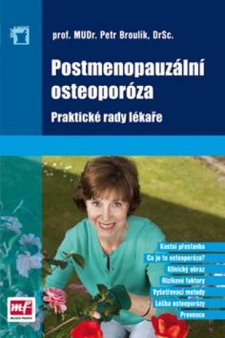 Postmenopauzální osteoporóza - Broulík Petr