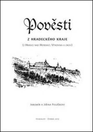 Pověsti z hradeckého kraje -- Z Hradce nad Moravicí, Vítkovska a okolí