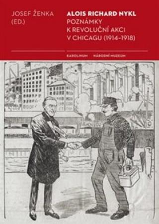 Poznámky k revoluční akci v Chicagu  - Josef Ženka
