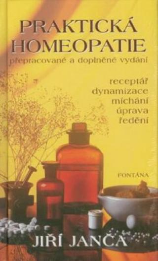 Praktická homeopatie - Jiří Janča