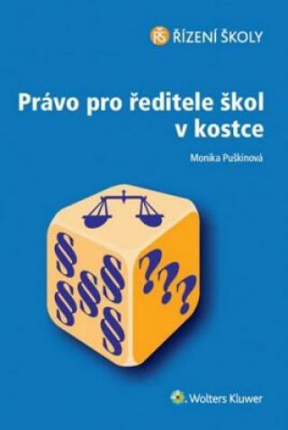 Právo pro ředitele školy v kostce - Monika Puškinová