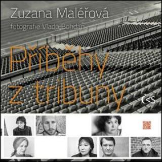 Příběhy z tribuny - Maléřová Zuzana