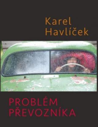 Problém převozníka - Havlíček Karel