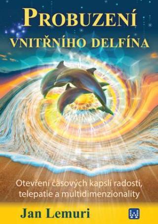 Probuzení vnitřního delfína - Lemuri Jan