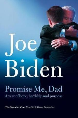 Promise Me, Dad : The heartbreaking story of Joe Biden´s most difficult year