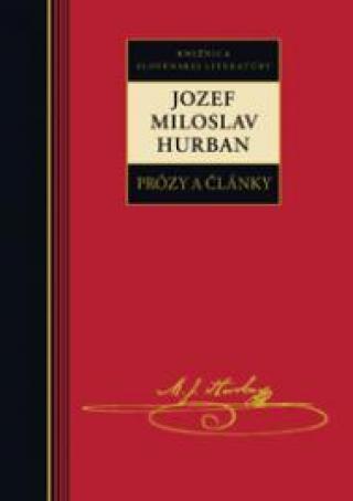 Prózy a články - Jozef Miroslav Hurban - Hurban Jozef Miroslav