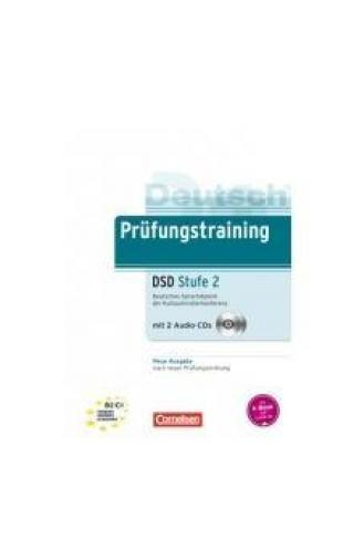 Prüfungstraining DSD Stufe 2  -- Příprava na zkoušky
