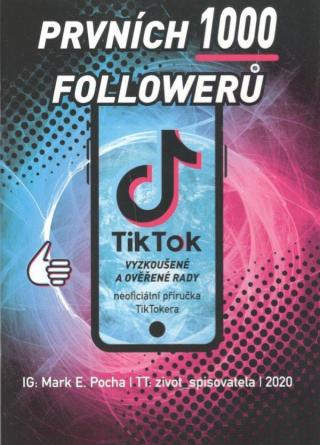 Prvních 1000 followerů - Pocha Mark E.