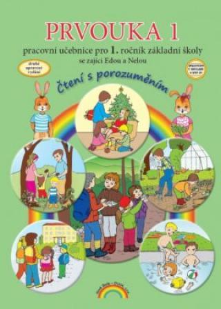 Prvouka 1 – pracovní učebnice pro 1. ročník ZŠ, Čtení s porozuměním - Nováková Zdislava