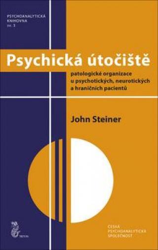 Psychická útočiště - Steiner John