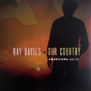Ray Davies Our Country: Americana Act 2  Black