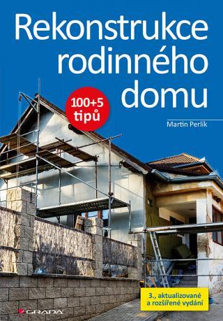 Rekonstrukce rodinného domu, Perlík Martin
