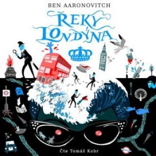 Řeky Londýna - Ben Aaronovich - audiokniha