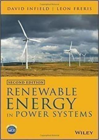 Renewable Energy in Power Systems - Freris Leon Infield David
