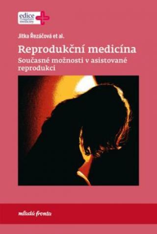 Reprodukční medicína - Řezáčová Jitka