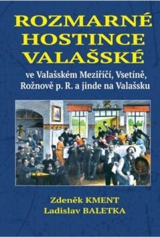 Rozmarné hostince valašské - Zdeněk Kment, Ladislav Baletka