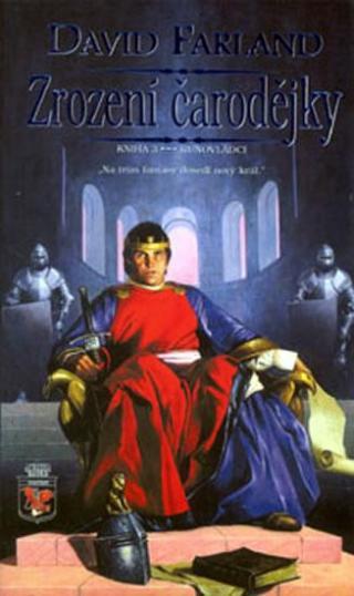 Runovládci 3 - Zrození čarodějky - Farland David