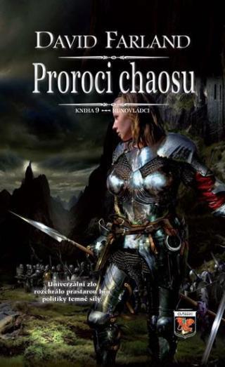 Runovládci 9 - Proroci chaosu - Farland David