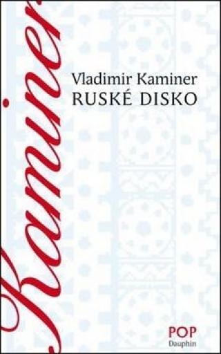 Ruské disco - Kaminer Wladimir