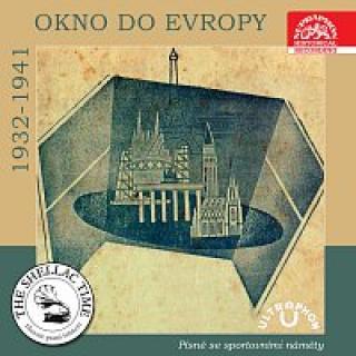 Různí interpreti – Historie psaná šelakem - Okno do Evropy