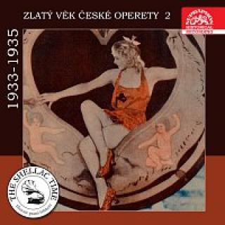 Různí interpreti – Historie psaná šelakem - Zlatý věk české operety 2 1933-1935