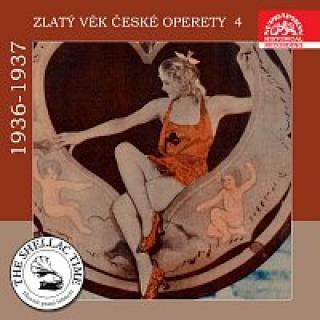 Různí interpreti – Historie psaná šelakem - Zlatý věk české operety 4 1936-1937