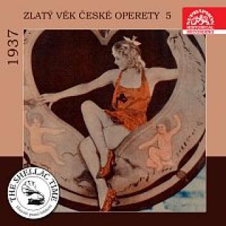 Různí interpreti – Historie psaná šelakem - Zlatý věk české operety 5 1937