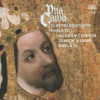 Různí interpreti – Vita Caroli - Vlastní životopis Karla IV.   Hudba na dvoře Karla IV.