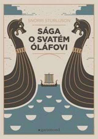 Sága o svatém Óláfovi - Sturlusson Snorri