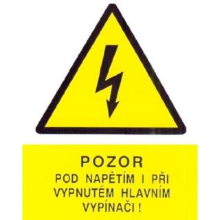 Samolepka pozor pod napětím i při vypnutém vypínači 90x120mm