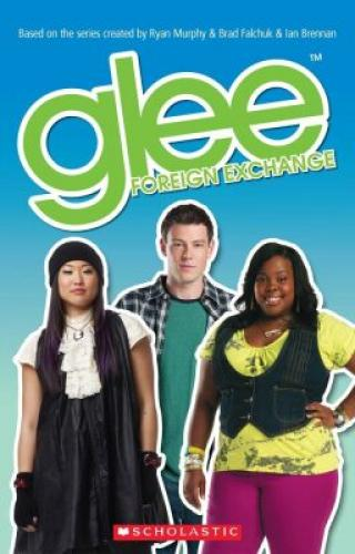 Secondary Level 2: Glee foreign exchange