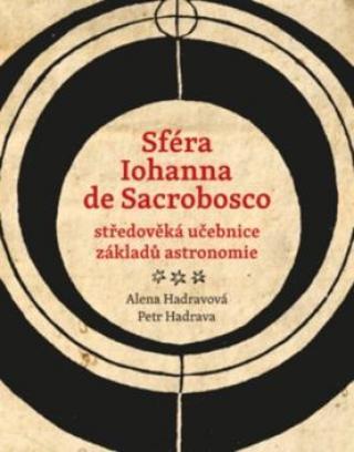 Sféra Iohanna de Sacrobosco -- středoveká učebnice základů astronomie