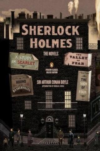 Sherlock Holmes: The Novels - Arthur Conan Doyle
