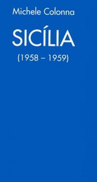 Sicília -- 1958 - 1959 - Colonna Michelle