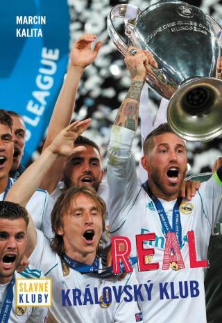 Slavné kluby - Real Madrid -- Královský klub