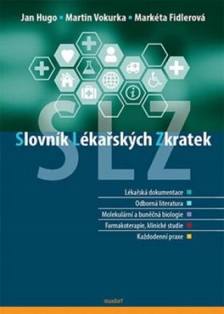 Slovník lékařských zkratek - Martin Vokurka, Jan Hugo, Fidlerová Markéta