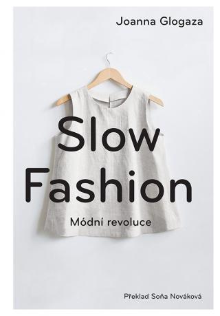 Slow fashion, Glogaza Joanna
