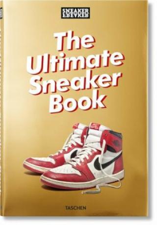 Sneaker Freaker: The Ultimate Sneaker Book - Wood