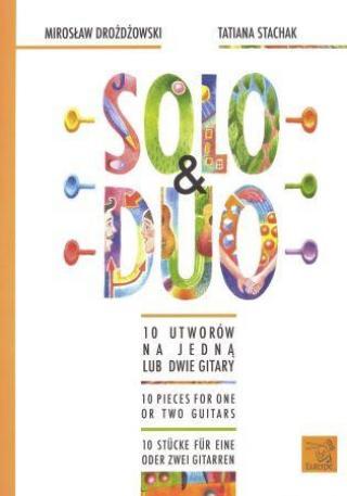 Solo & Duo - Stachak Tatiana, Drozdzowski Miroslav