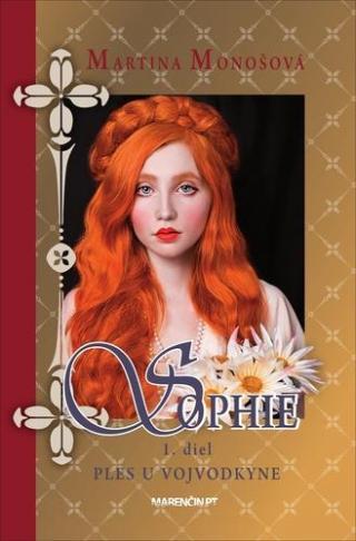 Sophie Ples u vojvodkyne - Monošová Martina