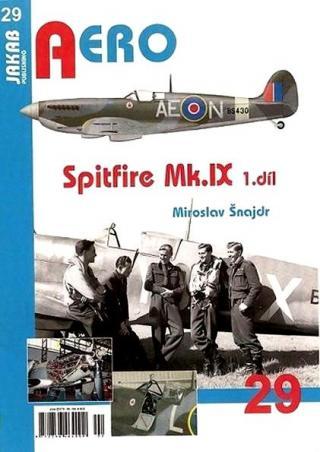 Spitfire Mk.IX - 3.díl - Šnajdr Miroslav