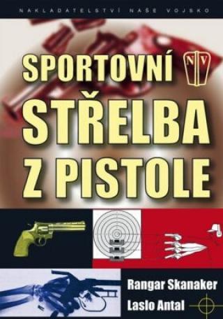 Sportovní střelba z pistole - Skanaker, Antal