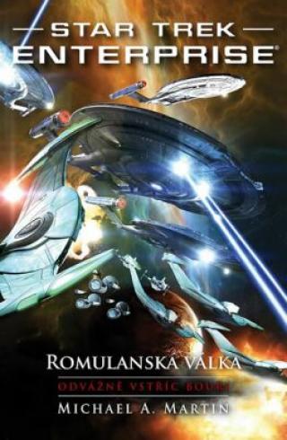 Star Trek - Romulanská válka - Odvážně vstříc bouři - Michael A. Martin