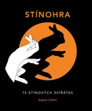 Stínohra - Sophie Collins