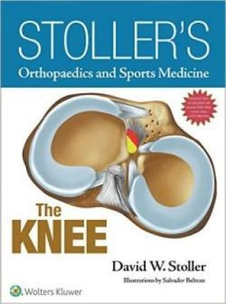 Stollers Orthopaedics and Sports Medicine: The Knee Package