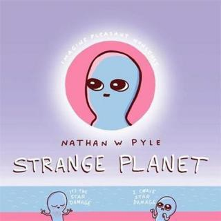 Strange Planet: The Comic Sensation of the Year - Pyle Nathan W.